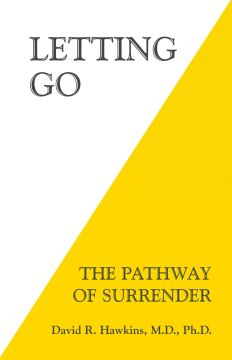 Letting Go The Pathway of Surrender book for making the decision to change your life
