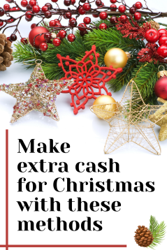 Make extra cash for Christmas with these easy methods. Make extra money for Christmas with these easy jobs
