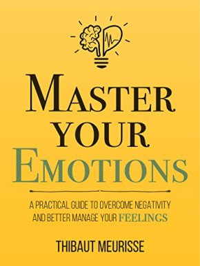 Master Your Emotions book that will help you control your feeling and emotions