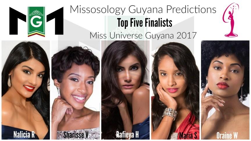 Missosology Guyana's 2017 Miss Universe Guyana Predictions.
