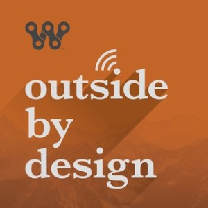 Outside by Design Podcast