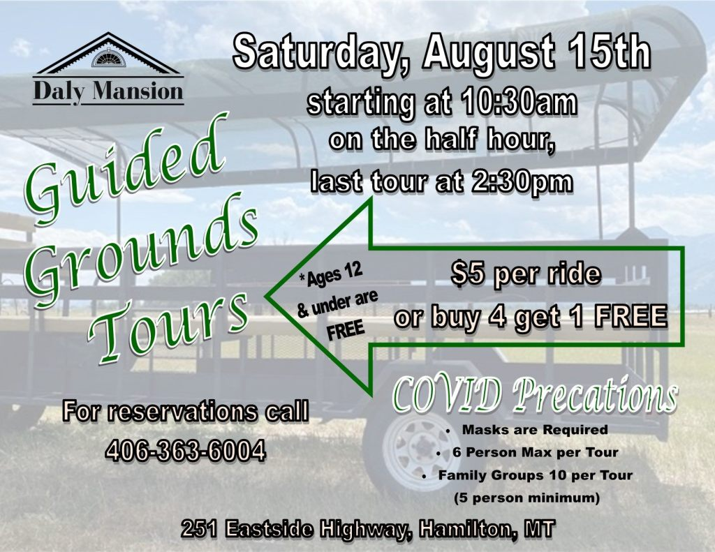 Daly Mansion Guided Tours on Saturday, August 15 2020