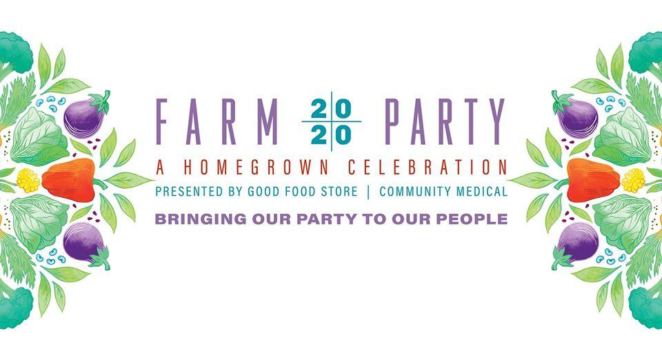 Farm Party 2020 - A Homegrown Celebration