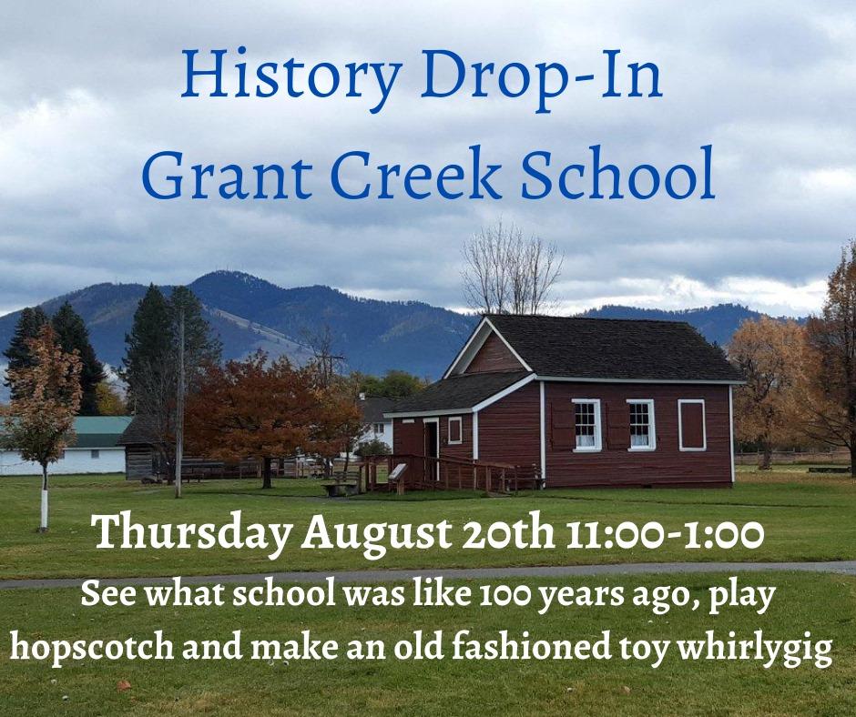 History Drop-In Grant Creek School