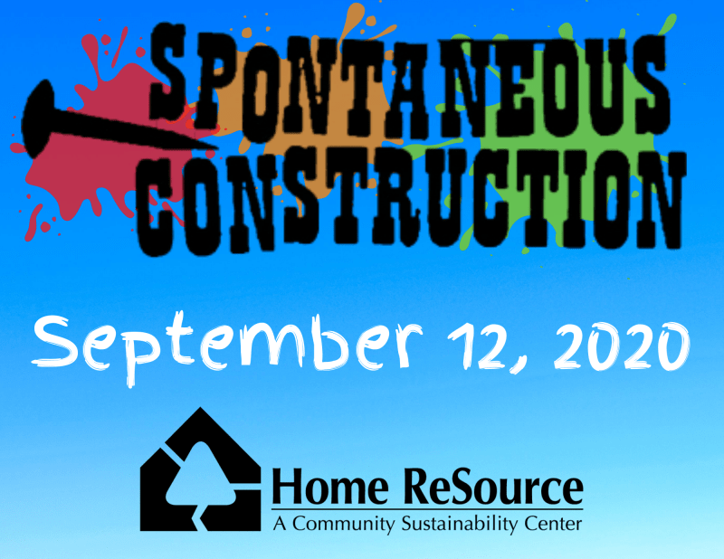 Spontaneous Construction by Home ReSource