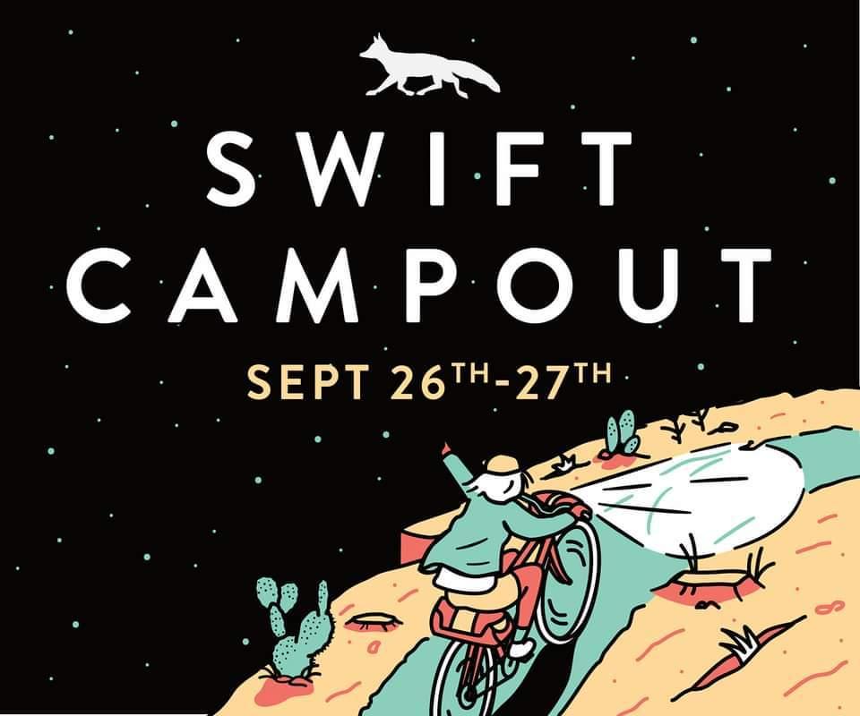 Swift Campout