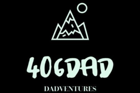 406dad.com - Dadventures in Montana!