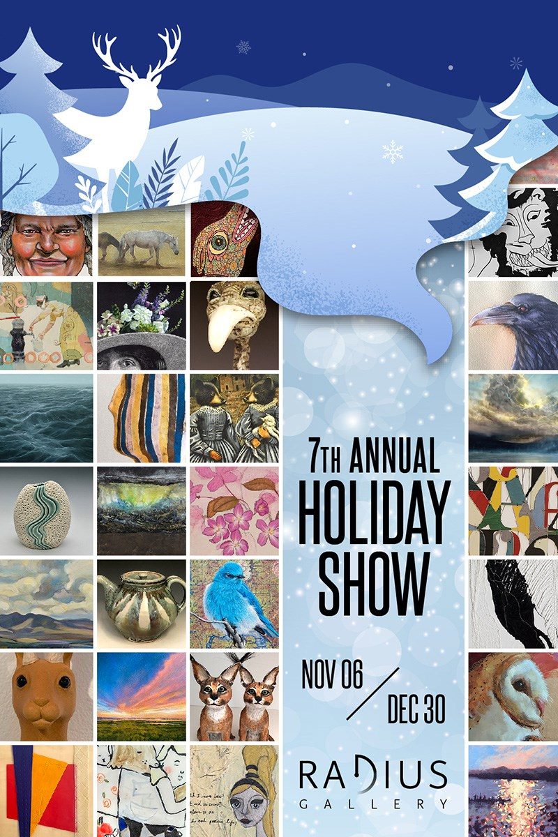 7th Annual Holiday Show - Radius Gallery