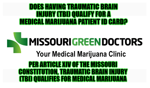 Missouri Medical Marijuana & Traumatic Brain Injury (TBI)