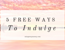 5 Free Ways to Indulge
