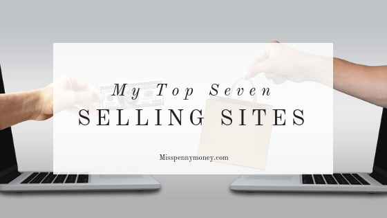 Top 7 Selling Sites to Make Money