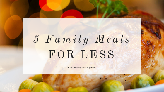 Five Meals for Less