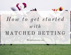 Get started with Matched Betting