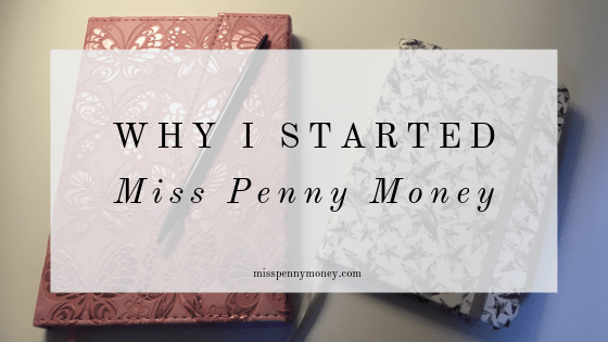 Why I started the Miss Penny Money blog