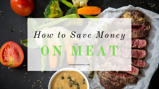 Save Money On Your Meat when Meal Planning