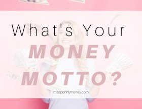 What's Your Money Motto?