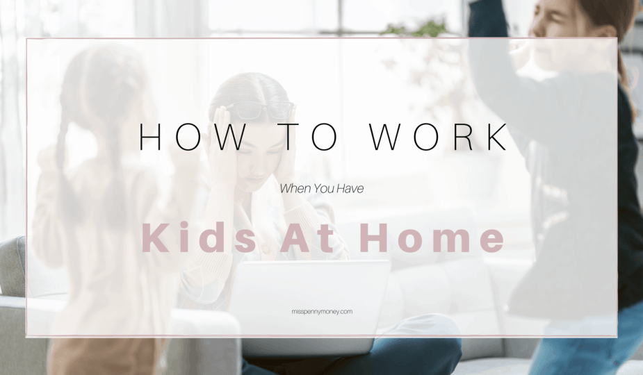 How to work from home with young children
