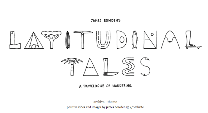 Check this out: Latitudinal Tales by James Bowden