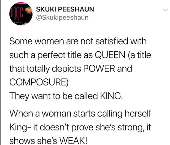 Only weak women abandon their feminine power to try and be who they are not – Skuki