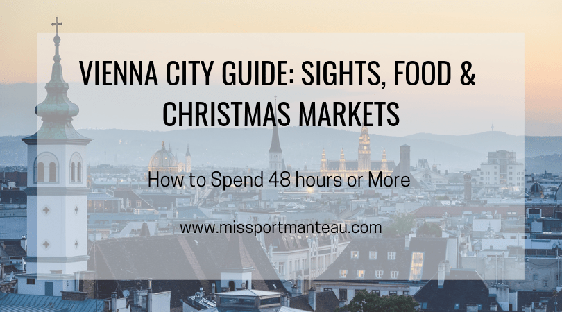 Vienna City Guide_ Sights, Food & Christmas Markets