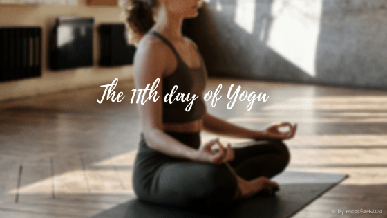 The 11th day of Yoga