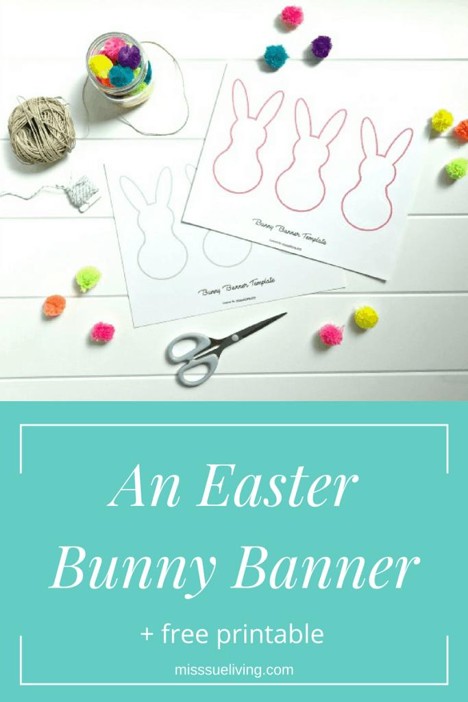 An Easter Bunny Banner + Free Printable