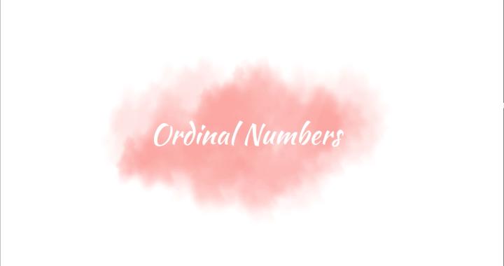 Ordinal Numbers – Редни числа