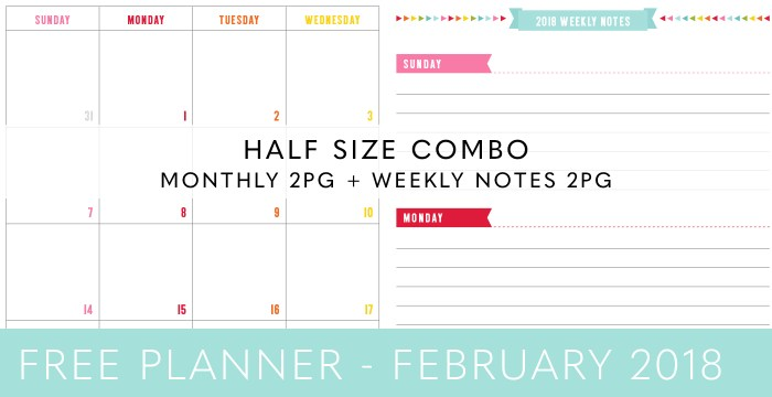 FREE HALF SIZE PLANNER COMBO – FEBRUARY 2018
