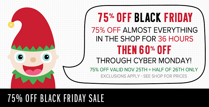 BLACK FRIDAY 75% OFF