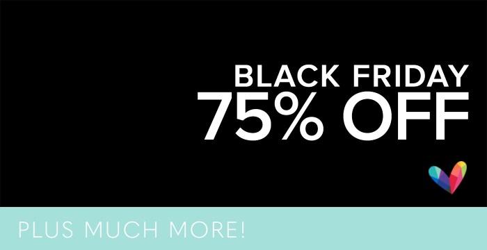 75% OFF BLACK FRIDAY + MORE