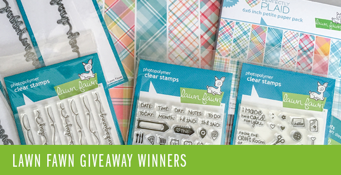 LAWN FAWN SPRING 2016 GIVEAWAY WINNERS!