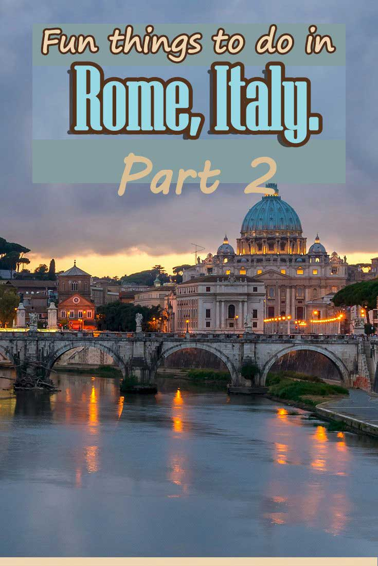 Fun things to do in Rome Italy Part 2  Miss Tourist