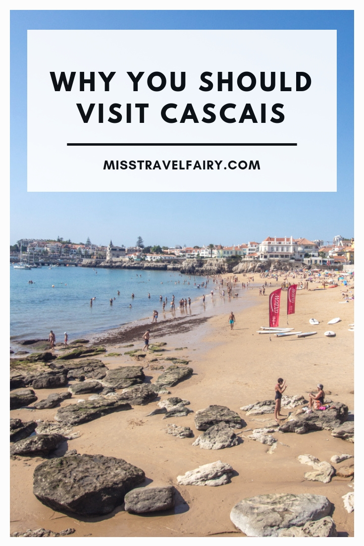 Why you should visit Cascais