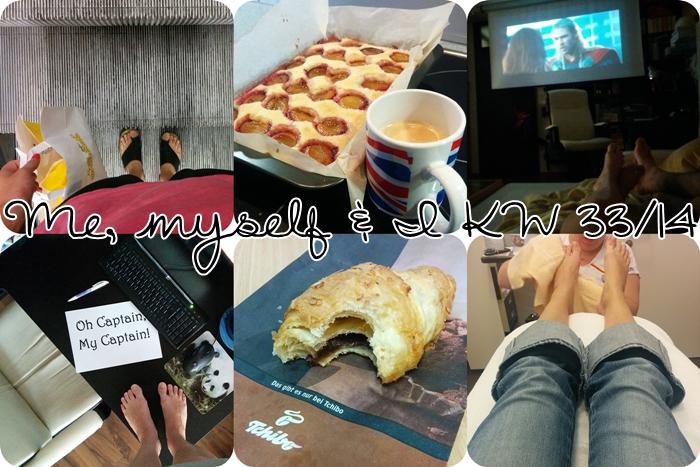 Me, Myself & I - KW 33/14 | oh captain, my captain | croissant | Zwetschgenkuchen & Kaffee | Thor | Pediküre im dm Kosmetikstudio