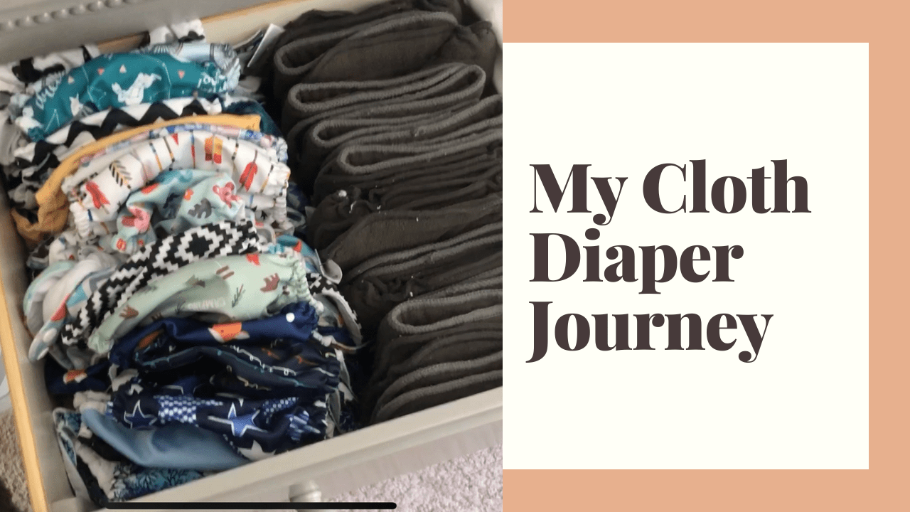 My Cloth Diaper Adventures | 6 Months In