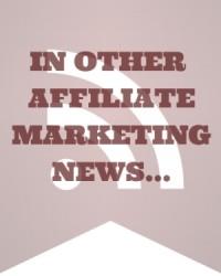 In Other Affiliate Marketing News - MissyWard.com