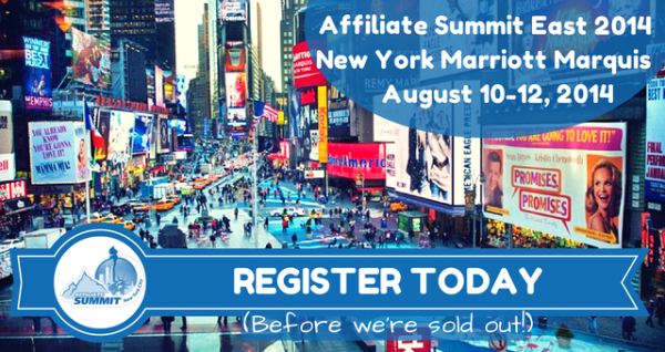 Affiliate Summit East 2014 Heading for a Sell Out - Register Now