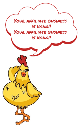 Your Affiliate Marketing Business is Dying