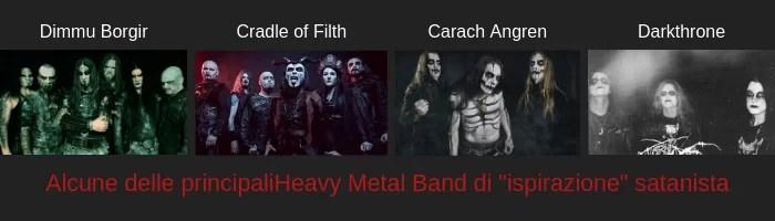 Gruppi heavy metal di musica satanica.
