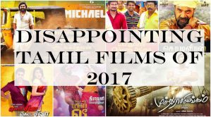 Disappointing Tamil films of 2017
