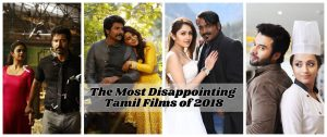 Disappointing Tamil films of 2018
