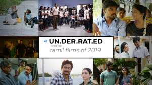 Underrated Tamil films of 2019