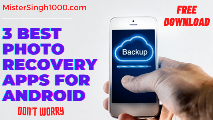 Top-3-Best-Photo-Recovery-App-for-Android-without-Root