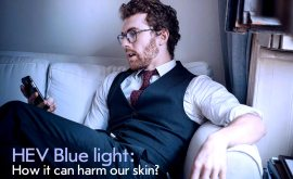 HEV Blue light: How it can harm our skin?