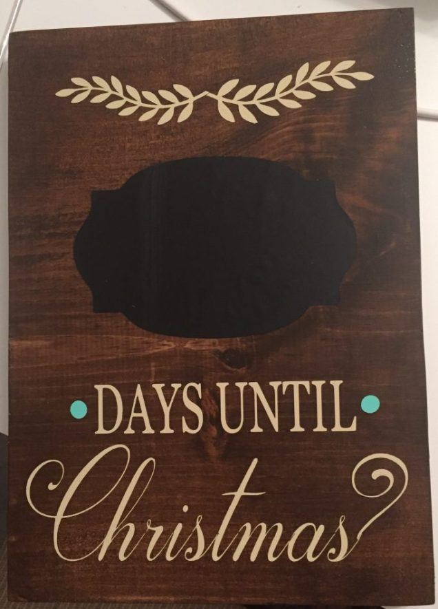 Christine's Vinyl Creations Christmas Countdown Plaques that are 8 inches by 11 1/2 inches. They have a chalk board cutout and come with a piece of chalk
