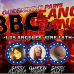 Queenbitch Paris Los Angeles Gang Bang