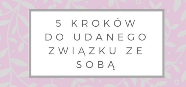 5 kroków do pokochania siebie