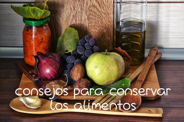 Trucos y consejos para conservar mejor los alimentos