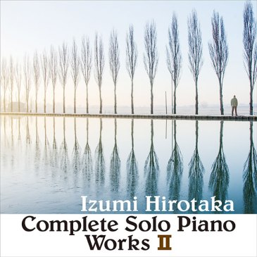 COMPLETE SOLO PIANO WORKS II