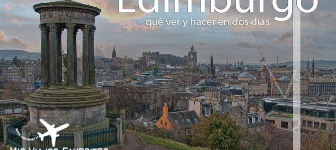 Qué ver y hacer en Edimburgo en dos días
